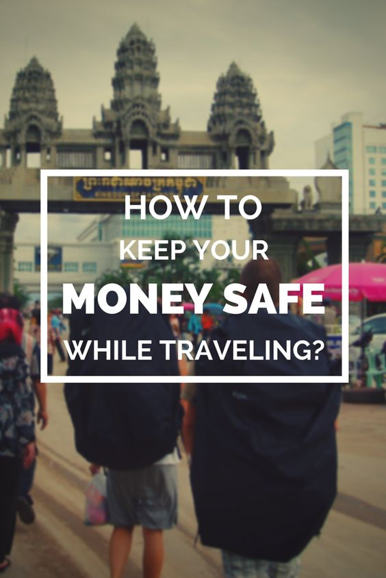how to keep your money safe while on holiday