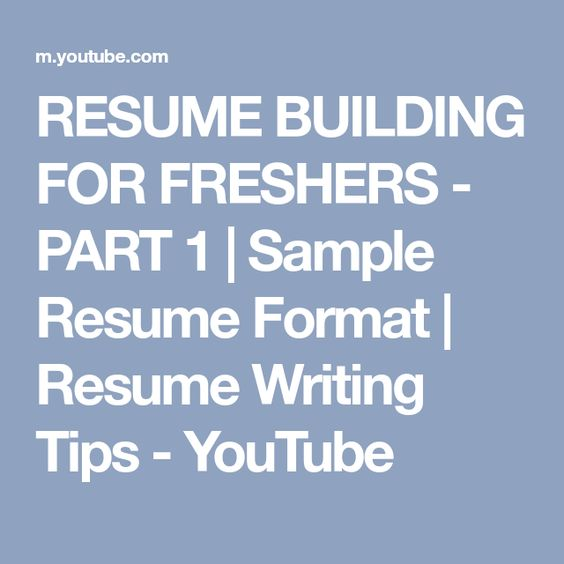 RESUME BUILDING FOR FRESHERS - PART 1 Sample Resume Format - indeed com resumes