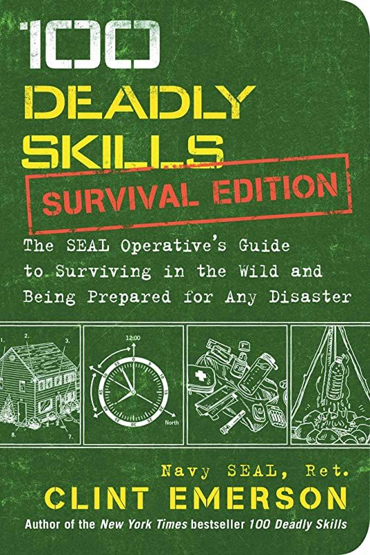 Get Book 100 Deadly Skills Survival Edition The Seal Operative S