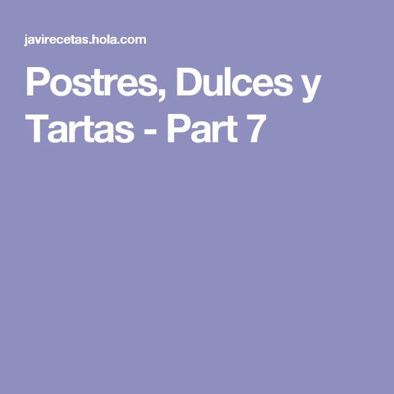 Postres, Dulces y Tartas - Part 7