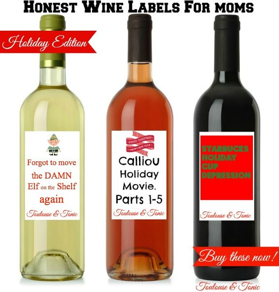 Honest Wine Labels for Moms - Holiday Edition | Elf on the ...