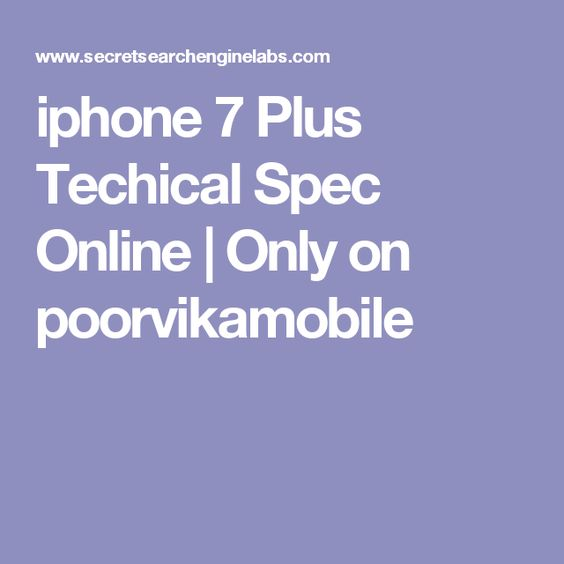 iphone 7 Plus Techical Spec Online | Only on poorvikamobile