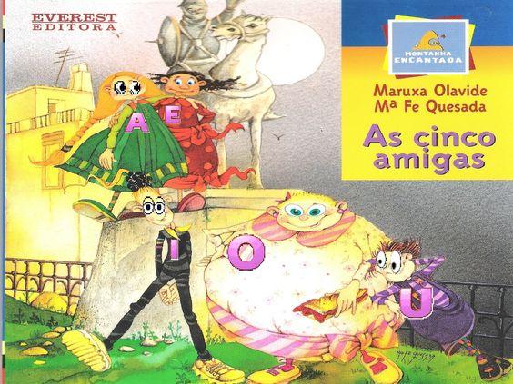 As 5 amigas   vogais by Ismael Bonifácio Pinto Magalhães via slideshare