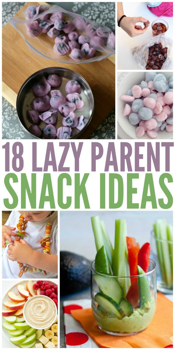 18 Lazy Snack Ideas Every Parent Needs to Know