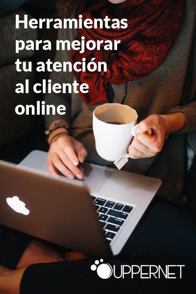 Herramientas para mejorar tu atención al cliente online
