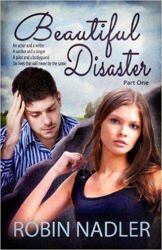 Beautiful Disaster (Family by Choice) - Kindle edition by Robin Nadler, LLpix Photography. Literature & Fiction Kindle eBooks @ Amazon.com.: