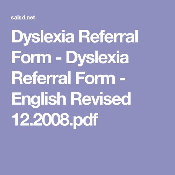 Dyslexia Referral Form - Dyslexia Referral Form - English Revised - referral form