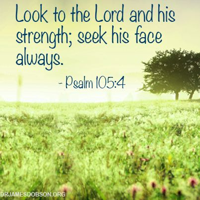 bible 105 4 Psalms 105:4 - seek the lord and his strength seek his face continually - verse-by-verse commentary.