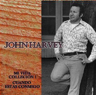John Harvey Mi Vida, Cuando Estas Conmigo.