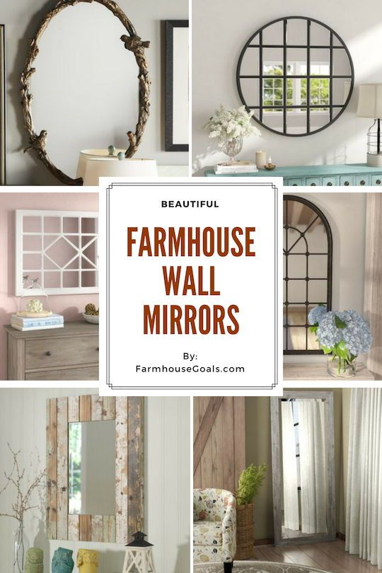 Farmhouse Mirrors Rustic Mirrors Farmhouse Goals Farmhouse Mirrors Rustic Mirrors Farmhouse Wall Mirrors