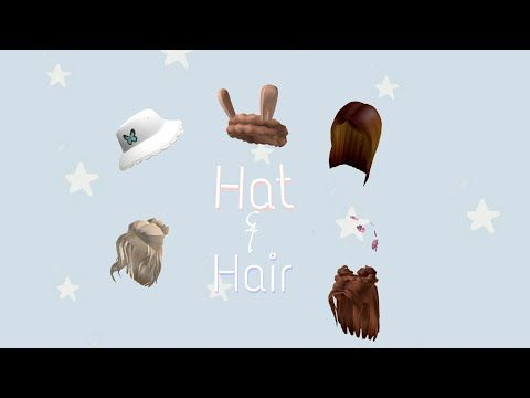 Aesthetic Hat And Hair Codes Roblox Read Description Pls Youtube In 2020 Roblox Roblox Codes Coding