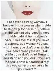 Afbeeldingsresultaat voor strong women don't play victim