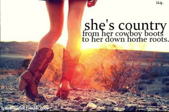 She's country..