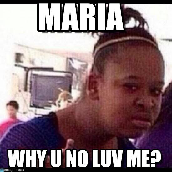 e44727eef0410940889236d02170d38e meme google search maria meme google search maria meme pinterest meme,Maria Memes