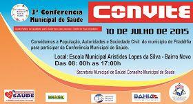 NONATO NOTÍCIAS: 3a CONFERÊNCIA MUNICIPAL DE SAÚDE ACONTECE HOJE EM...