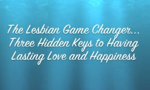 Join me! You will be so glad you did. Free Video Series! Lesbian Game Changer! http://ow.ly/cJPfh