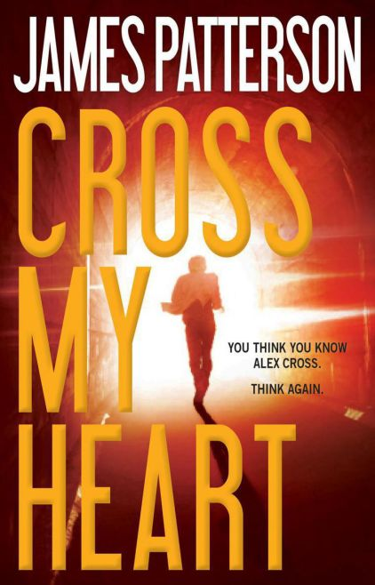 James Patterson - Cross My Heart