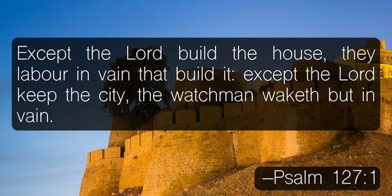 Psalm 127:1:
