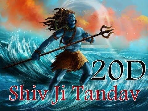 20d Sound Shiva Tandav Use Headphones 3d Songs 8d Songs Culture Com Youtube Songs Spiritual Songs Shiva Songs