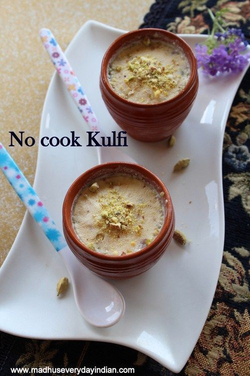 How To Make Easy No Cook Kulfi Recipe Kulfi Recipe Recipe Kulfi Recipe Kulfi Recipes