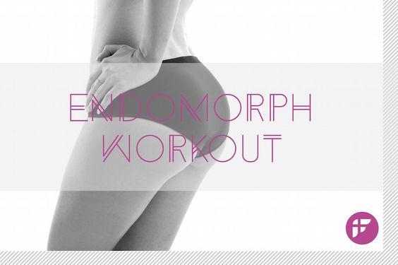 Pear Shaped Body Endomorph Workout Plan | Pear shaped ...  Pear Shaped Bod...
