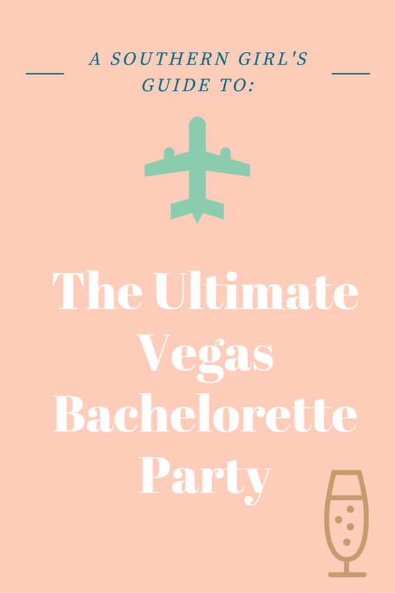 """Check out the first post in the """"A Southern Girl's Guide"""" series: The Ultimate Vegas Bachelorette Party!"""