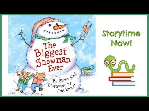 9 The Biggest Snowman Ever By Steven Kroll Kids Books Read Aloud Youtube Christmas Stories For Kids Read Aloud Childrens Christmas Books