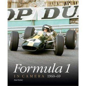 Formula 1 in Camera, 1960-69 (In Camera) -   Paul Parker (Author)
