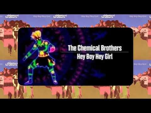 The Chemical Brothers Hey Boy Hey Girl 1999 Music 2019