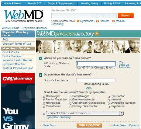 """WEBMD's easy-to-use """"doctor find"""" allows you to search by zip code, doctor's name, or specialty. doctor.webmd.com"""