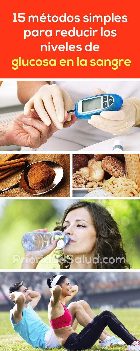 15 Métodos Simples Para Reducir Los Niveles De Glucosa En La Sangre Así De Sencillo Puedes Controlar Los Niveles De Azucar Y Diabetes Natural Medicine Health