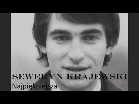 Seweryn Krajewski Najpiekniejsza Tekst Youtube Muzyka