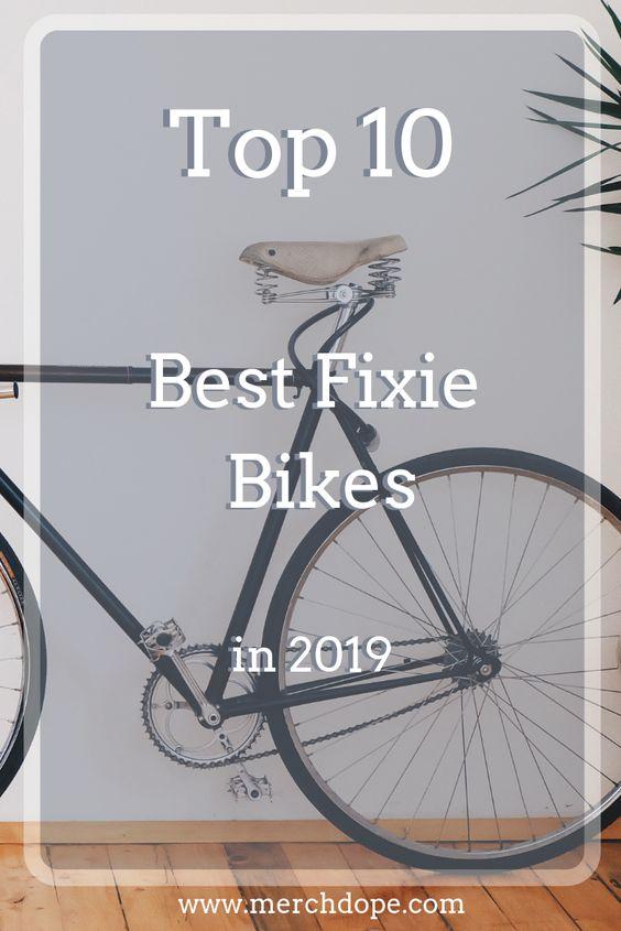 Top 10 Best Fixie Bikes In 2019 Fixie Bike Fixie Bike