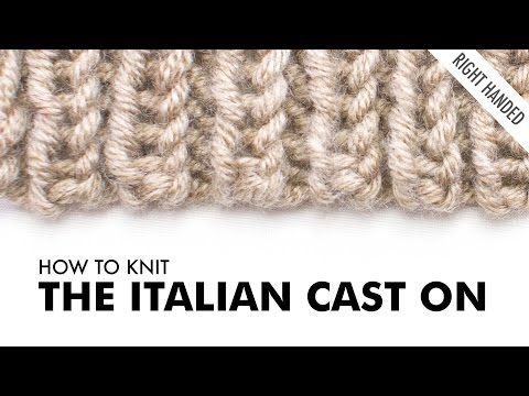 Knitting Stitches Cable Cast On : The Italian Cast On :: Knitting Cast On #11 :: Right Handed - YouTube knitt...