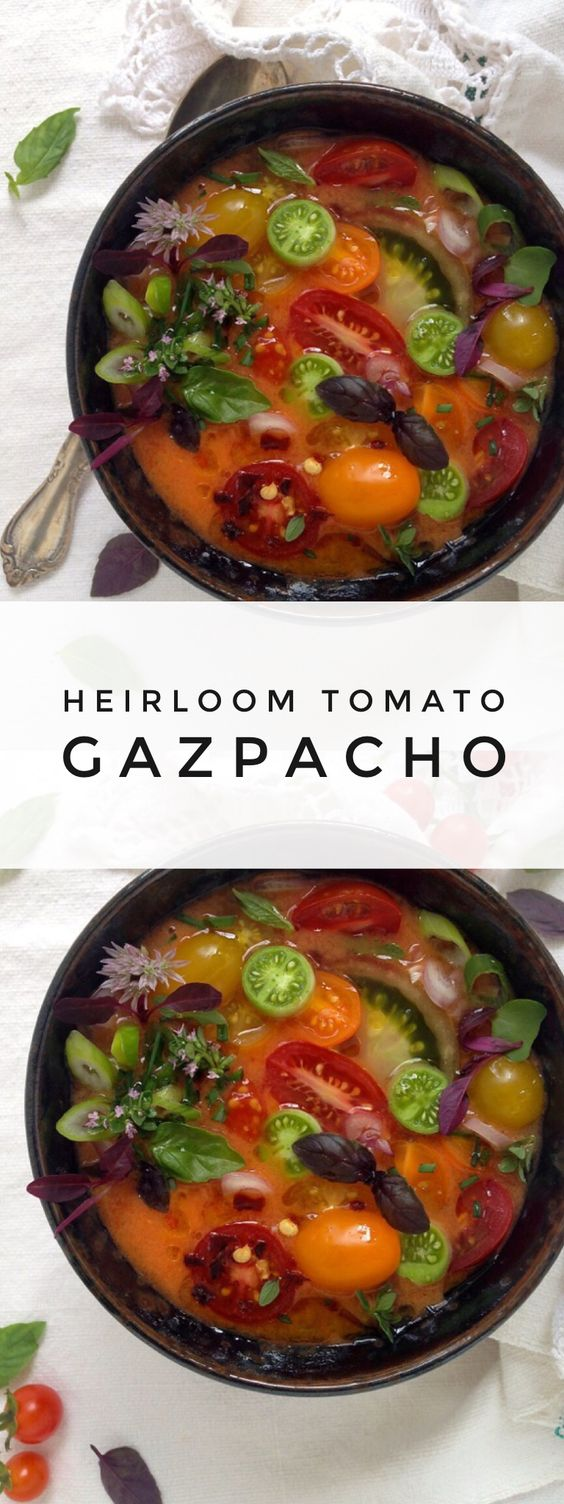 Heirloom Tomato Gazpacho | Recipe | Gazpacho, Heirloom tomatoes and ...