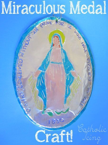 Miraculous Medal craft for Catholic kids- it's made out of foil!