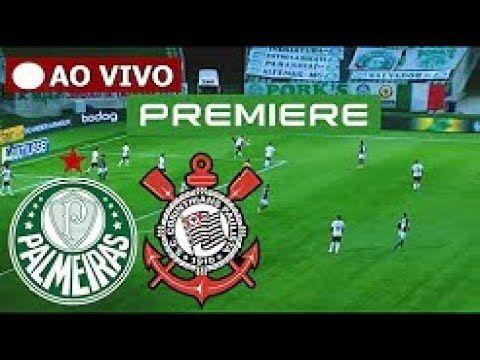 Jogo Do Palmeiras X Corinthians Ao Vivo Com Imagem Premiere Ao Vivo Em 2021 Corinthians Ao Vivo Palmeiras Ao Vivo Premiere Ao Vivo