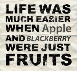 Life was much easier...