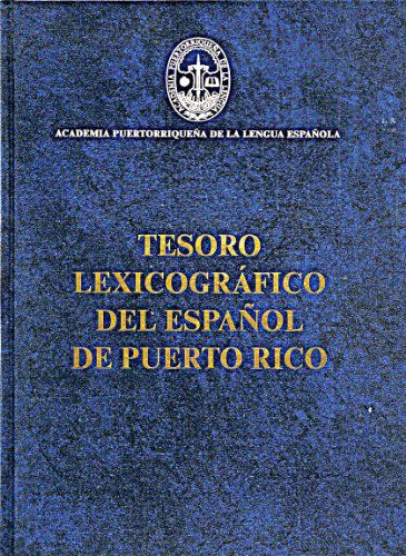Tesoro Lexicográfico Del Español De Puerto Rico (Biblioteca de autores de Puerto Rico) by Maria Vaquero http://www.amazon.com/dp/1563282976/ref=cm_sw_r_pi_dp_RPIwub005CH13