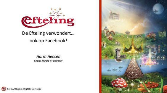 #TFC2014: De Efteling verwondert... Ook op Facebook! - de presentatie van Harm Hensen