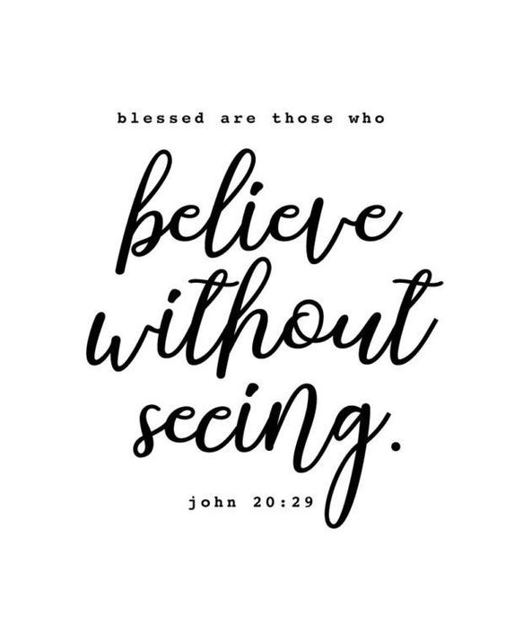 Blessed are those who believe without seeing. John 20:29 I can think back to many moments where I wanted to believe without seeing but fear, worry and stress consumed my mind. However, when I come across this bible verse it warms my heart and takes away all those negative thoughts. You see the truth is… Jesus loves us unconditionally! He takes care of us, loves on us and blesses us with His goodness. We only need to BELIEVE! -Farmhouse theme -Different size options available -Frame not include
