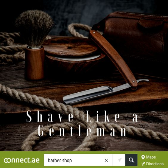 Time for a #shave? Do it the old fashioned way. Find your nearest #BarberShop using our insanely powerful local search engine http://connect.ae/search:barber+shop