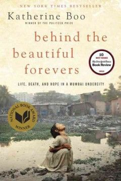 October 2013 Selected title | Behind the Beautiful Forevers by Katherine Boo
