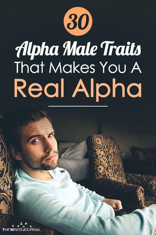 30 Alpha Male Traits That Makes You A Real Alpha Alpha Male