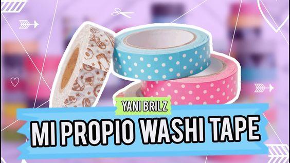 HAZ TUS PROPIAS CINTAS DECORATIVAS / WASHI TAPE ¡SUPER FÁCIL! @YANIBRILZ...