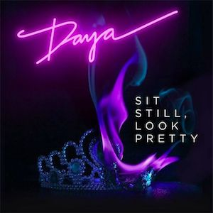 Daya – Sit Still, Look Pretty acapella
