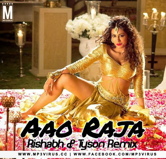 Aao Raja - Gabbar Is Back (Rishabh & Tyson Remix)  Download Link :: http://bit.ly/1OSRWNw