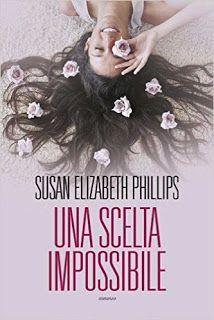 Romance and Fantasy for Cosmopolitan Girls: UNA SCELTA IMPOSSIBILE di Susan Elizabeth Phillips...
