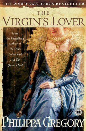 Competitive Non-Fiction • Book 17 of 2012 - The Virgin's Lover by Phillipa Gregory