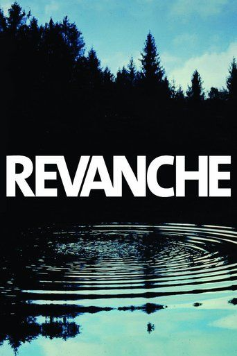 Revanche (2008) | http://www.getgrandmovies.top/movies/20522-revanche | Ex-con…